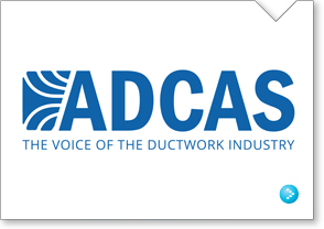 ADCAS The Voice of the Ductwork Industry